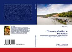Primary production in freshwater kitap kapağı