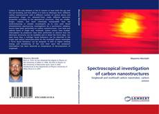 Обложка Spectroscopical investigation of carbon nanostructures