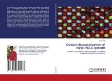 Bookcover of Optical characterization of novel PDLC systems