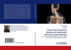 Bookcover of Cross Time Frequency Analysis of Autonomic Nervous System Activity
