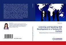 Couverture de Listening and Speaking Skill Development in a Tertiary EFL Context
