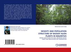 Couverture de DENSITY AND POPULATION STRUCTURE OF WOODY ALIEN PLANTS IN MAURITIUS