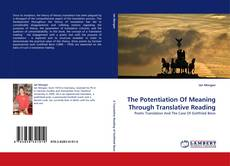 Buchcover von The Potentiation Of Meaning Through Translative Reading
