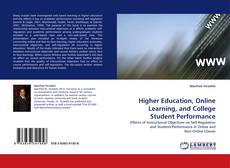 Capa do livro de Higher Education, Online Learning, and College Student Performance