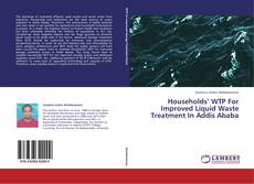 Copertina di Households' WTP For Improved Liquid Waste Treatment In Addis Ababa