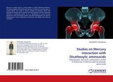 Bookcover of Studies on Mercury interaction with Dicarboxylic aminoacids