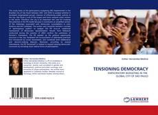 Borítókép a  TENSIONING DEMOCRACY - hoz