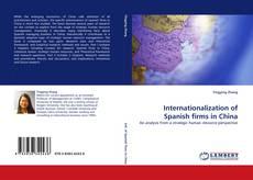Buchcover von Internationalization of Spanish firms in China