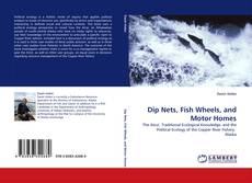 Buchcover von Dip Nets, Fish Wheels, and Motor Homes
