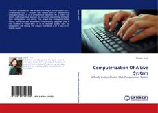 Bookcover of Computerization Of A Live System