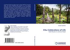 Bookcover of Ettu Celebrations of Life
