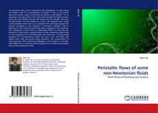 Bookcover of Peristaltic flows of some non-Newtonian fluids