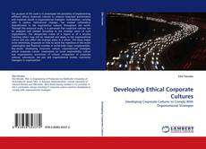 Portada del libro de Developing Ethical Corporate Cultures