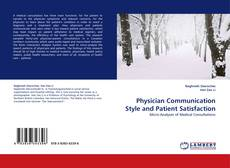 Bookcover of Physician Communication Style and Patient Satisfaction