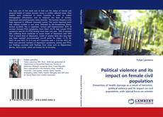 Обложка Political violence and its impact on female civil population