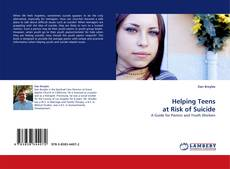 Bookcover of Helping Teens at Risk of Suicide