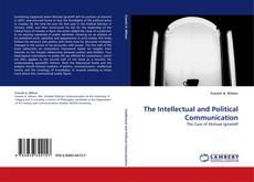 Capa do livro de The Intellectual and Political Communication