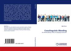 Bookcover of Crosslinguistic Blending