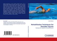 Capa do livro de Rehabilitation Techniques for Shoulder Injuries