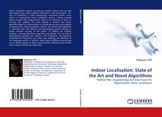 Indoor Localisation: State of the Art and Novel Algorithms的封面