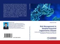 Bookcover of Risk Management in Hospital-Acquired Legionnaires'' Disease