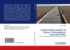 Bookcover of Implementation Analysis of Science, Technology and Innovation Policy
