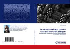 Bookcover of Automotive exhaust systems with close-coupled catalysts