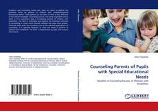 Bookcover of Counseling Parents of Pupils with Special Educational Needs