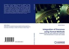 Bookcover of Integration of Processes using Formal Methods