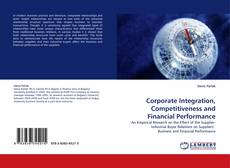 Capa do livro de Corporate Integration, Competitiveness and Financial Performance
