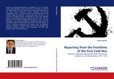 Capa do livro de Reporting from the frontlines of the First Cold War