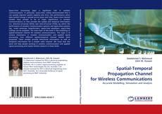Capa do livro de Spatial-Temporal Propagation Channel for Wireless Communications