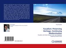 Capa do livro de Facadism: Preserving Heritage, Continuing Modernisation