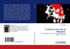"Capa do livro de ""To Devour the Land of Mkwawa"""