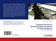 Capa do livro de European Influence in Developing Domestic Policies in Chile and Mexico: