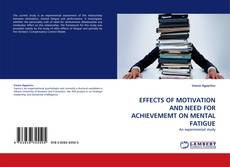 Capa do livro de EFFECTS OF MOTIVATION AND NEED FOR ACHIEVEMEMT ON MENTAL FATIGUE
