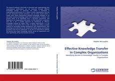 Обложка Effective Knowledge Transfer in Complex Organizations