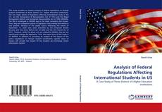 Bookcover of Analysis of Federal Regulations Affecting International Students in US