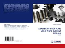 Copertina di ANALYSIS OF THICK PLATE USING FINITE ELEMENT METHOD