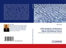 Bookcover of CFD Analysis of Nonzero Mean Oscillatory Flows