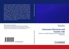 Bookcover of Classroom Discourse and Teacher Talk