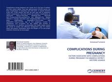 Capa do livro de COMPLICATIONS DURING PREGNANCY