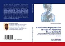 Capa do livro de Radial Vector Representation of Magnetic Resonance Image (MRI) data