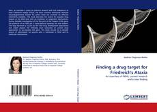 Capa do livro de Finding a drug target for Friedreich''s Ataxia