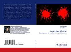 Capa do livro de Arresting Dissent