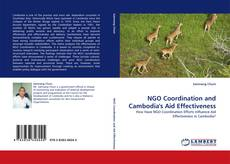 Bookcover of NGO Coordination and Cambodia''s Aid Effectiveness
