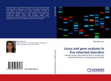 Portada del libro de Locus and gene analyses in five inherited disorders