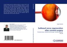 Couverture de Subbasal nerve regeneration after corneal surgery