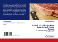 Capa do livro de Demand for Beef Quality and Safety in Addis Ababa, Ethiopia
