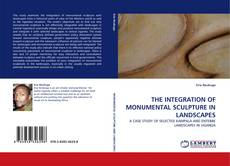 Bookcover of THE INTEGRATION OF MONUMENTAL SCULPTURE IN LANDSCAPES